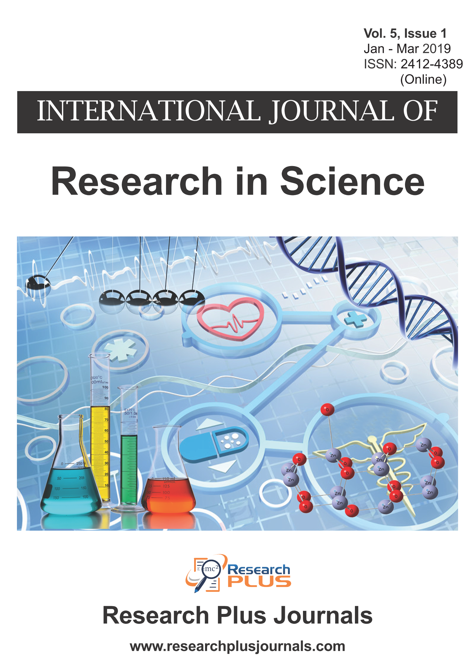 Volume 5, Issue 1, International Journal of Research in Science (IJRS) (Online ISSN 2412-4389)