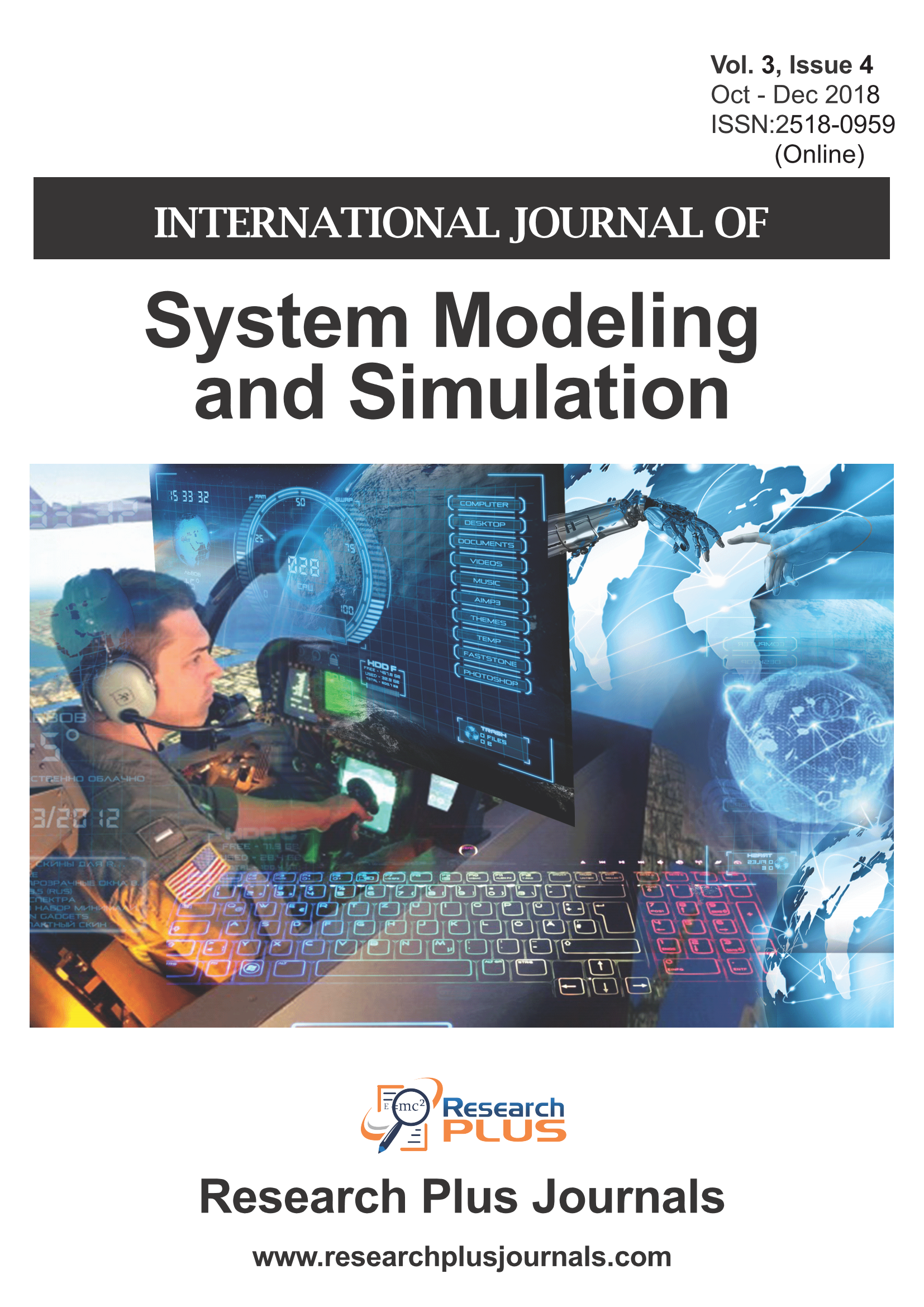 Volume 3, Issue 4, International Journal of System Modeling and Simulation (IJSMS)  (Online ISSN: 2518-0959)
